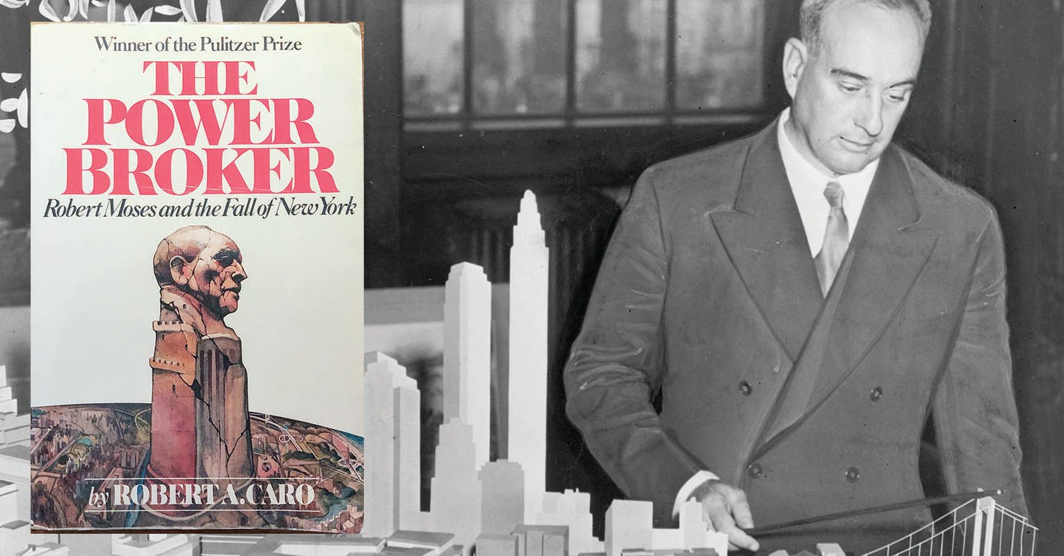 5 NYC Haunts of The Power Broker, Robert Moses